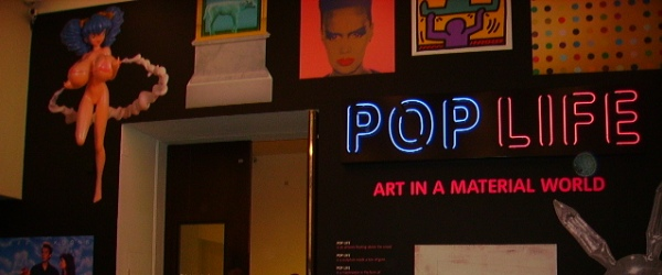 POP LIFE, Art in a material world