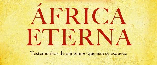 """""""África Eterna"""""""