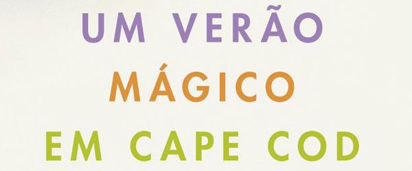 """Richard Russo   """"Um Verão Mágico em Cape Cod"""""""