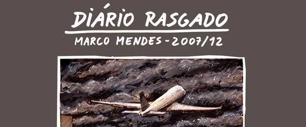 """Diário Rasgado"" | Marco Mendes"