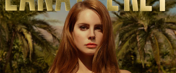 "Lana Del Rey | ""Born To Die – The Paradise Edition"""