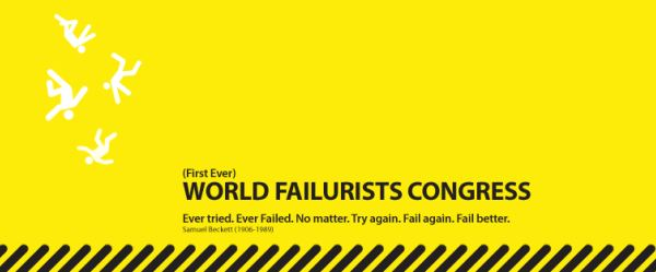 (First Ever) World Failurists Congress