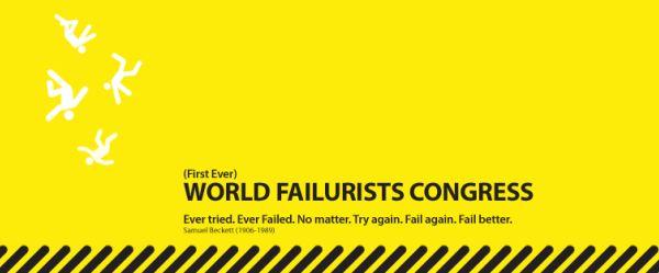 (First Ever) World Failurists Congress