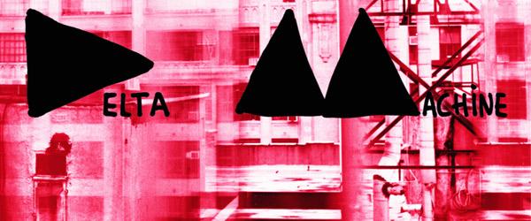 "Depeche Mode | ""Delta Machine"""