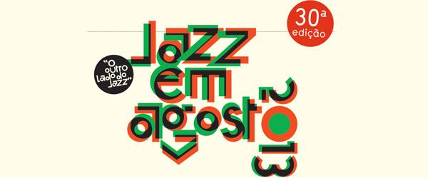 Jazz em Agosto 2013 | Antevisão