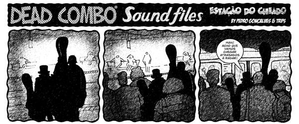 """Dead Combo: Sound Files"" | Tó Trips e Pedro Gonçalves"