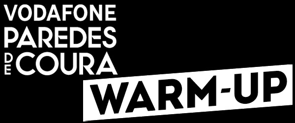 Warm-Up Vodafone Paredes de Coura | Dia #1 (12.04.2013)