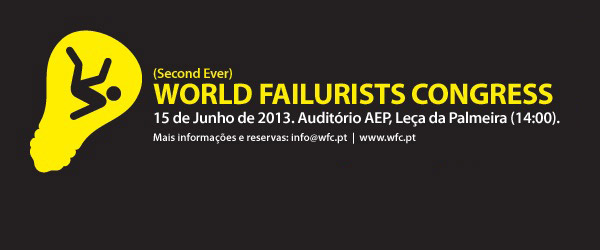 The (Second Ever) World Failurists Congress