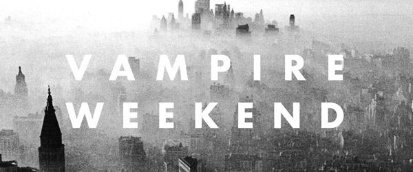 "Vampire Weekend | ""Modern Vampires of the City"""