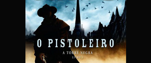 """O Pistoleiro"" | Stephen King"
