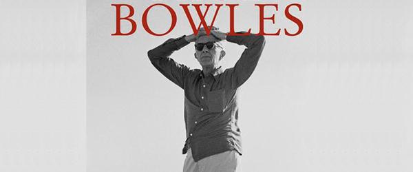 """Viagens"" | Paul Bowles"