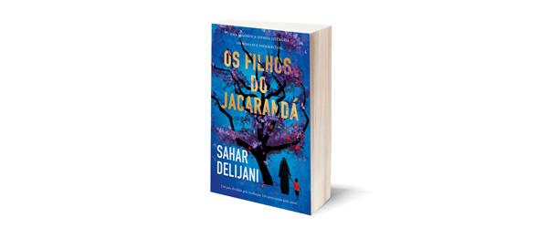 """Os Filhos do Jacarandá"" | Sahar Delijani"