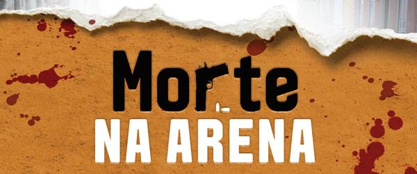 """Morte na Arena"" | Pedro Garcia Rosado"