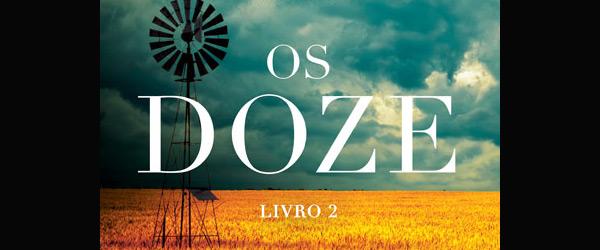 """Os Doze"" | Justin Cronin"