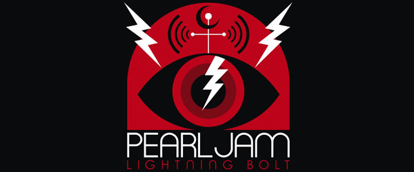 "Pearl Jam | ""Lightning Bolt"""