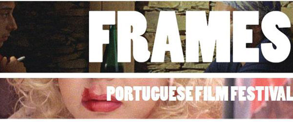 FRAMES – PORTUGUESE FILM FESTIVAL
