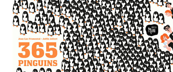 """365 Pinguins""   Jean-Luc Fromental e Joelle Jolivet"