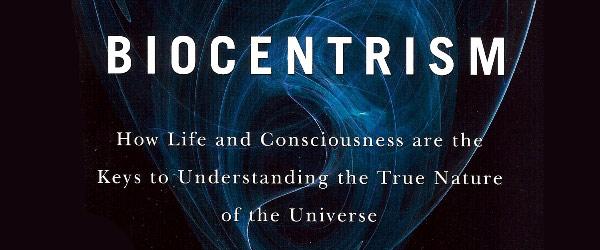 """Biocentrism"" | Robert Lanza & Bob Berman"