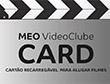 Meo VideoClube Card – Semana 13