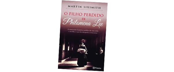 """O Filho Perdido de Philomena Lee""   Martin Sixsmith"