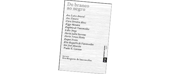 """""""Do Branco ao Negro"""" – Vários Autores"""