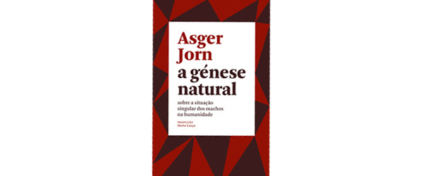 """A génese natural"" | Asger Jorn"