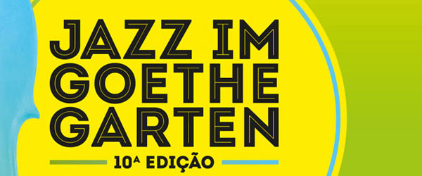 10 anos de Jazz im Goethe-Garten