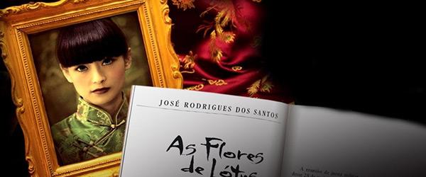 """""""As Flores de Lótus"""" de José Rodrigues dos Santos"""