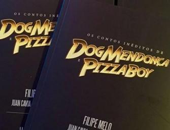 Dog Mendonça e Pizzaboy