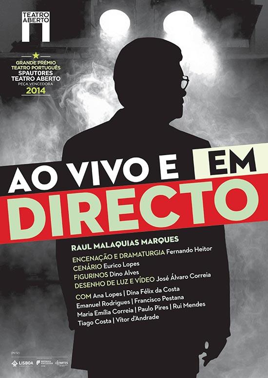 Ao Vivo e em Directo, de Raúl Malaquias Marques @ Teatro Aberto