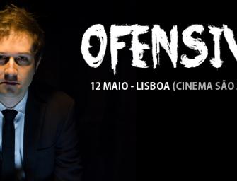 """""""Ofensivo"""" no Cinema S. Jorge"""