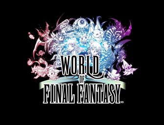 World of Final Fantasy   Análise