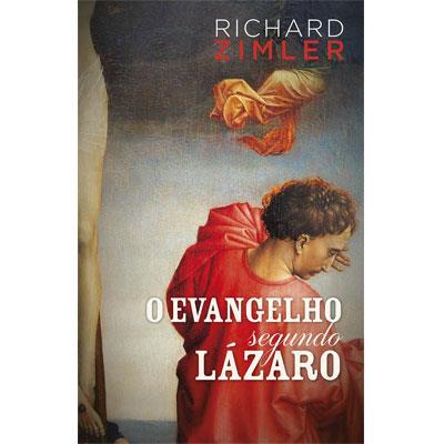 """O Evangelho segundo Lázaro"" (Porto Editora)"