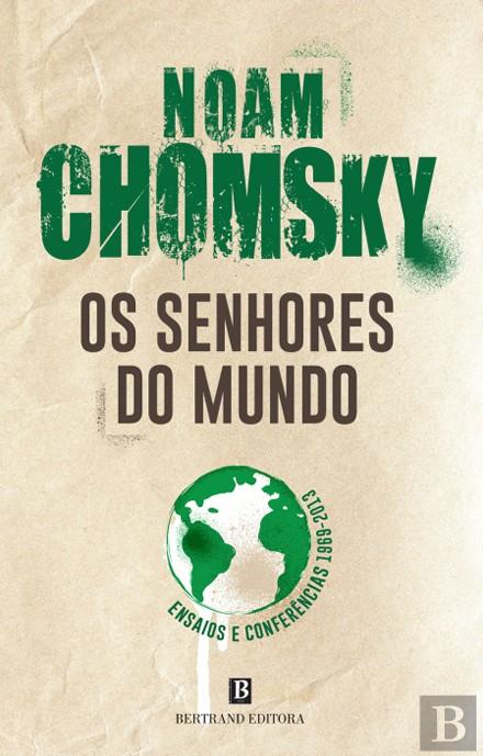 Os Senhores do Mundo Noam Chomsky