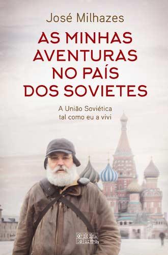 500_9789897416590_as_minhas_aventuras_no_pais_dos_sovietes
