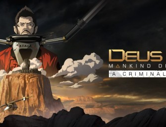 Deus Ex: Mankind Divided A Criminal Past DLC | Análise