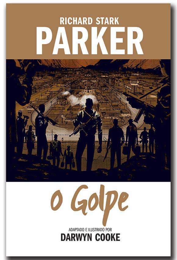 """O Golpe"" de Richard Stark. e Darwyn Cooke"