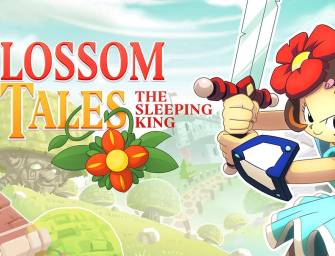 Blossom Tales: The Sleeping King | Análise