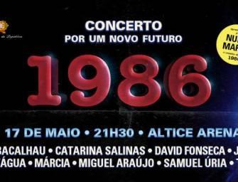 """""""1986"""" Concerto Por um Novo Futuro no Altice Arena"""