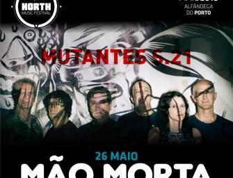 Mão Morta fecham cartaz do North Music Festival